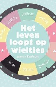 Paperback: Het leven loopt op wieltjes - Annemie Heselmans