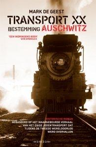 Paperback: Transport XX. Bestemming Auschwitz - Mark De Geest