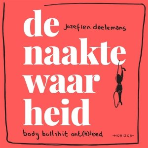 Audio download: De naakte waarheid - Jozefien Daelemans