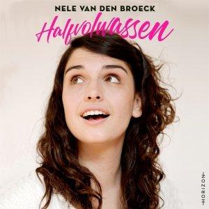Audio download: Halfvolwassen - Nele Van den Broeck