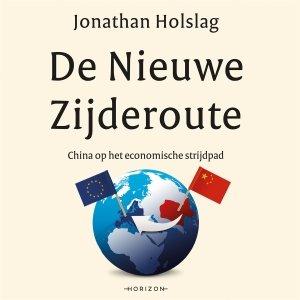 Audio download: De Nieuwe Zijderoute - Jonathan Holslag