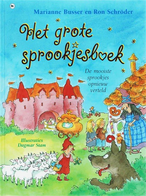 Marianne Busser & Ron Schröder - Het grote sprookjesboek