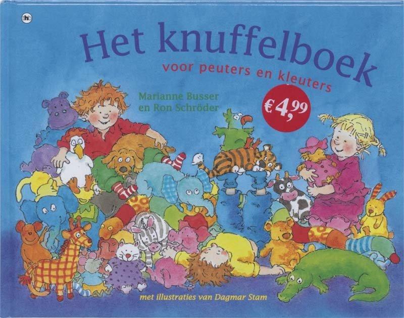 Ron Schröder en Marianne Busser - Het knuffelboek voor peuters en kleuters