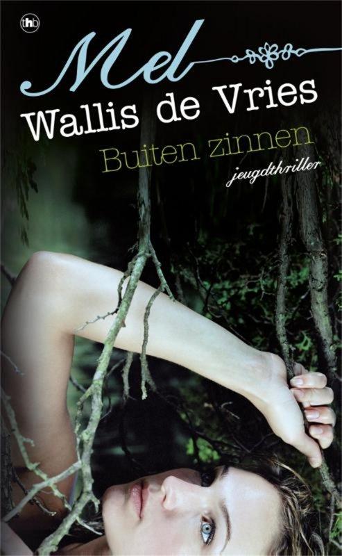 Mel Wallis de Vries - Buiten zinnen