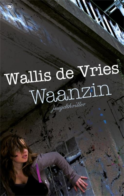 Mel Wallis de Vries - Waanzin