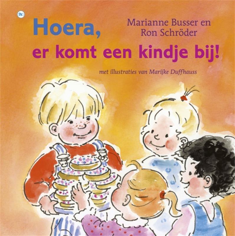 Ron Schröder, Marianne Busser - Hoera, er komt een kindje bij!
