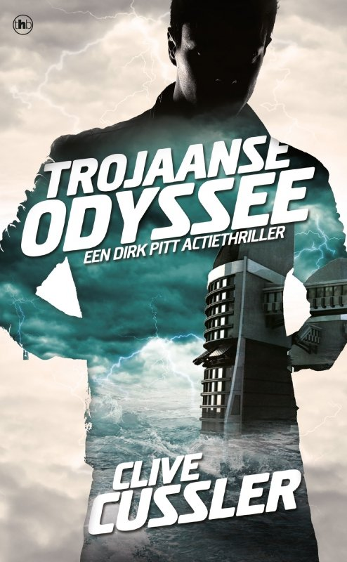 Clive Cussler - Trojaanse Odyssee