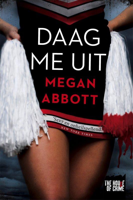 Megan Abbott - Daag me uit