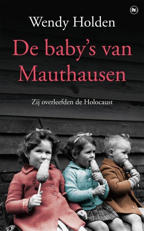 Wendy Holden - De baby's van Mauthausen