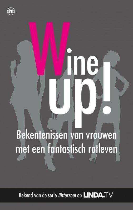 Mieke Kosters, Yvanka van der Zwaan - Geen gezeur, meer wijn!