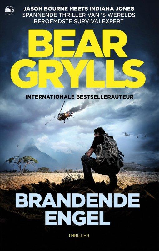Bear Grylls - Brandende engel