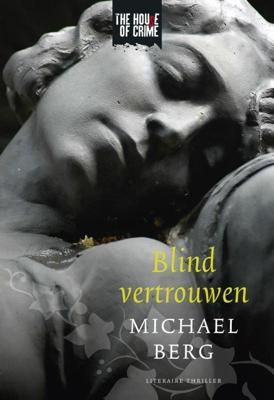 Michael Berg - Blind vertrouwen