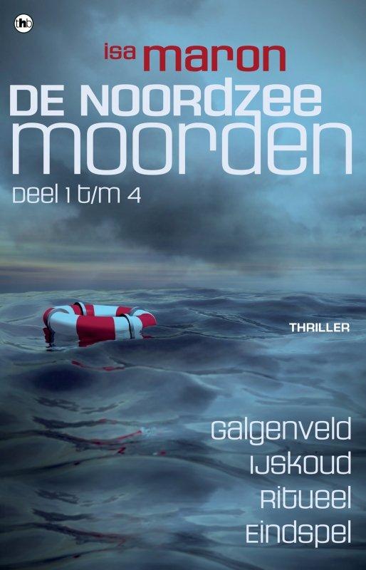 Isa Maron - De Noordzeemoorden: De Noordzeemoorden
