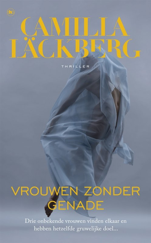 Camilla Läckberg - Vrouwen zonder genade