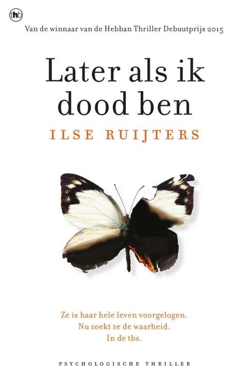 Ilse Ruijters - Later als ik dood ben