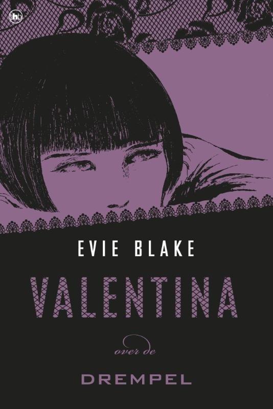 Evie Blake - Valentina over de drempel