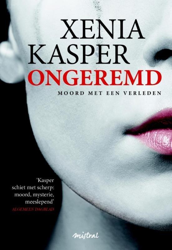 Xenia Kasper - Ongeremd