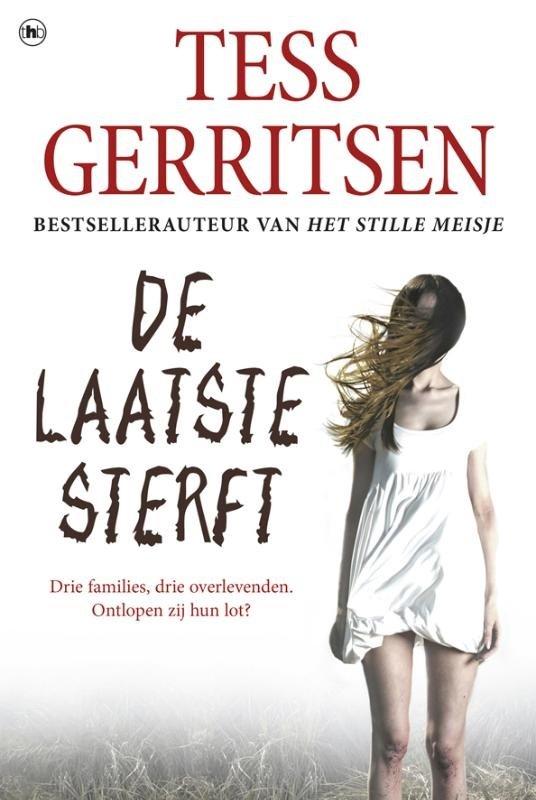 Tess Gerritsen - De laatste sterft