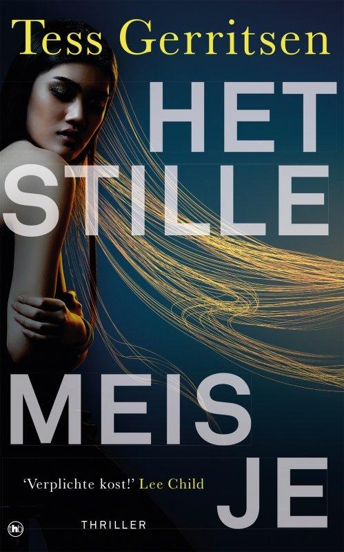 Tess Gerritsen - Het stille meisje