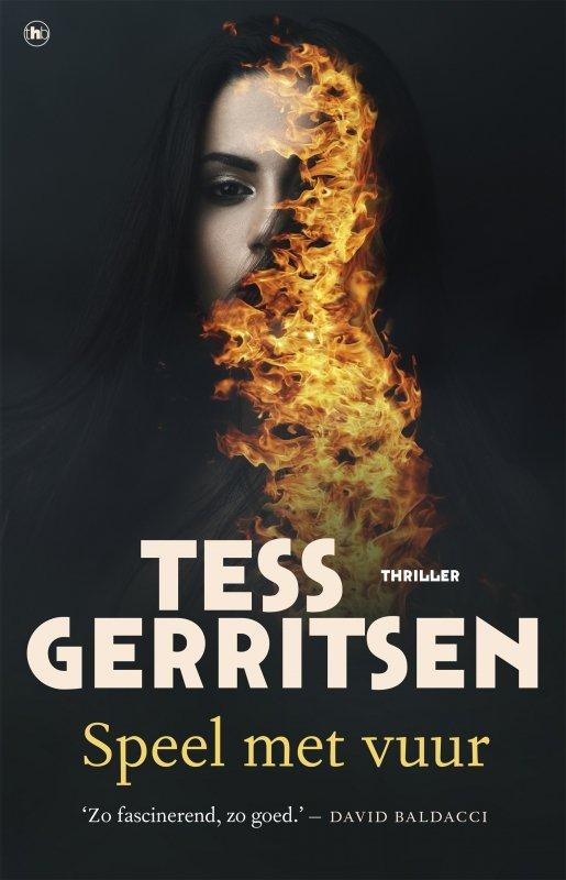 Tess Gerritsen - Speel met vuur