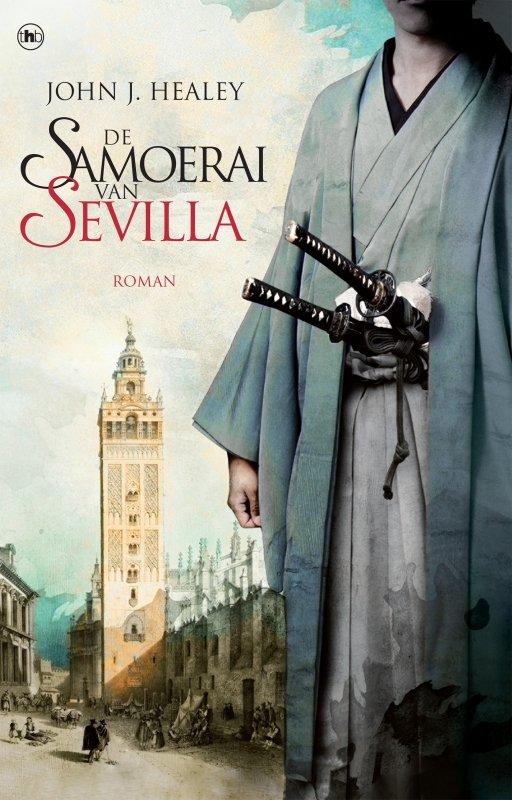 John J. Healey - De samoerai van Sevilla