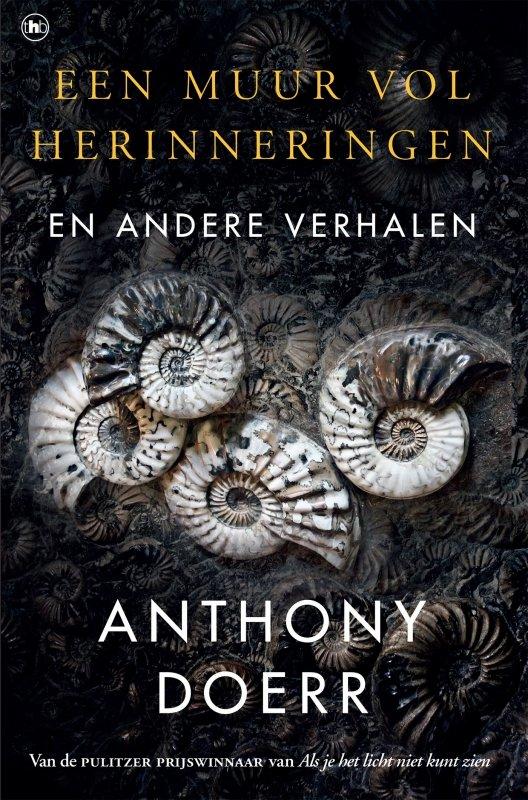 Anthony Doerr - Een muur vol herinneringen