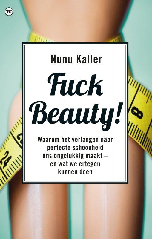 Nunu Kaller - Fuck beauty