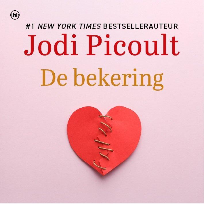 Jodi Picoult - De bekering