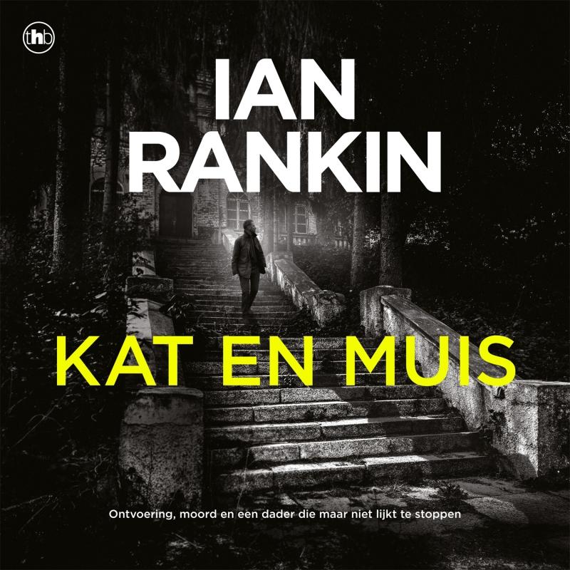 Ian Rankin - Kat en muis