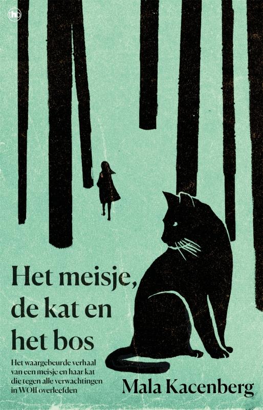 Mala Kacenberg - Het meisje, de kat en het bos