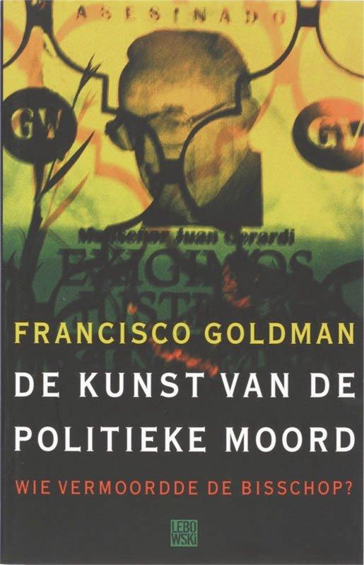 F. Goldman - De kunst van de politieke moord