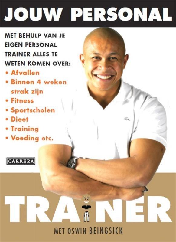 Oswin Beingsick - Jouw Personal Trainer
