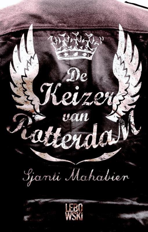 Sjanti Mahabier - De keizer van Rotterdam
