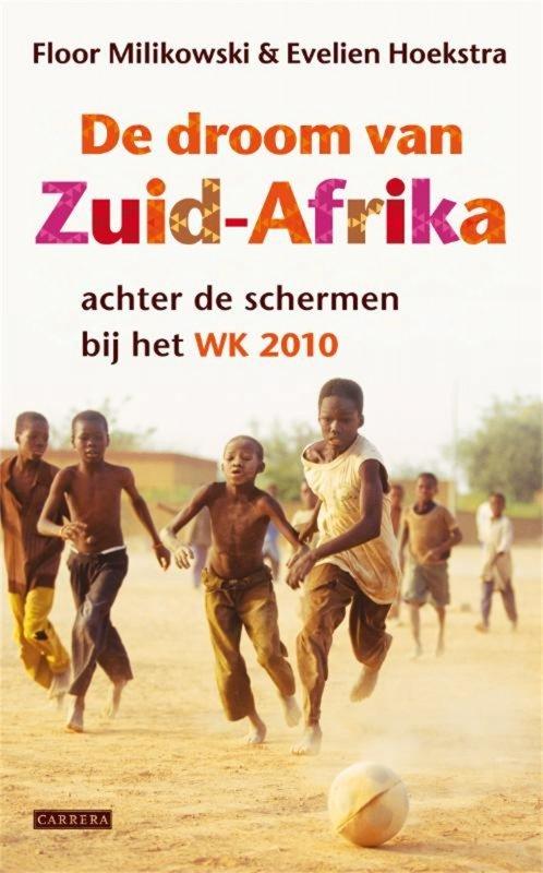 Floor Milikowski - De droom van Zuid-Afrika