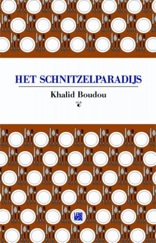 Khalid Boudou - Het schnitzelparadijs