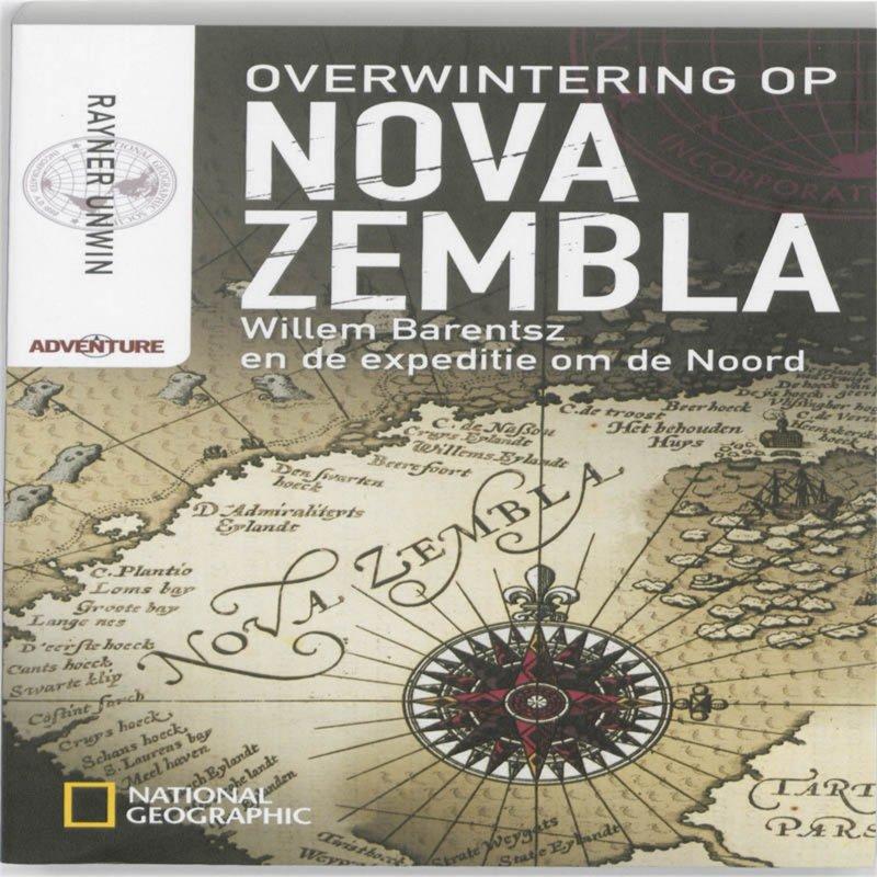 Rayner Unwin - Overwintering op Nova Zembla