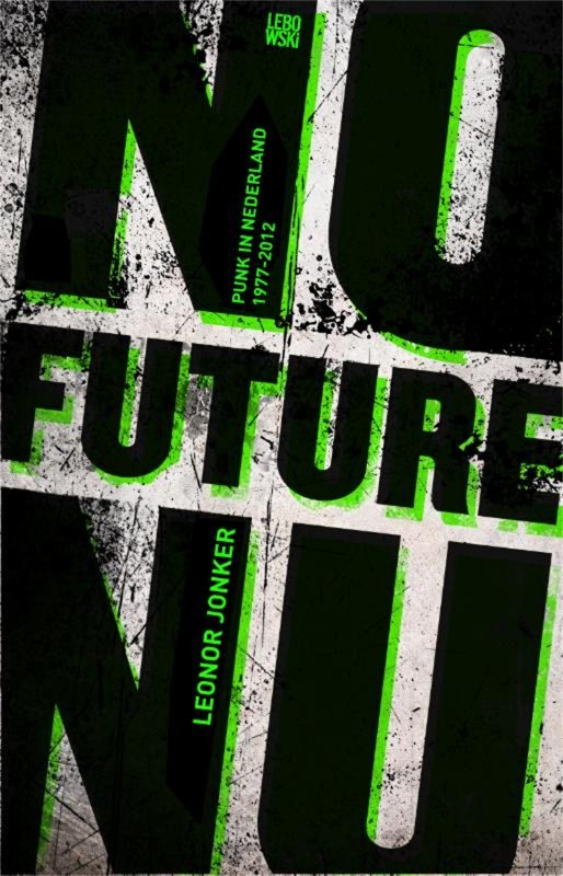 Leonor Jonker - No Future Nu