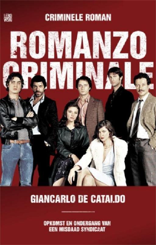 Giancarlo de Cataldo - Criminele Roman