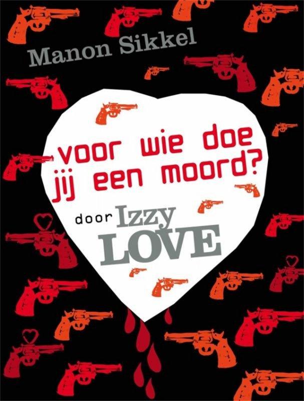 Manon Sikkel - Hoe weet je of de nieuwe vriend van je moeder een moordenaar is? door Izzylove