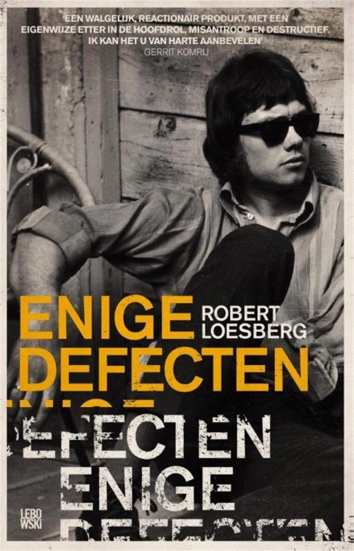 Robert Loesberg - Enige defecten
