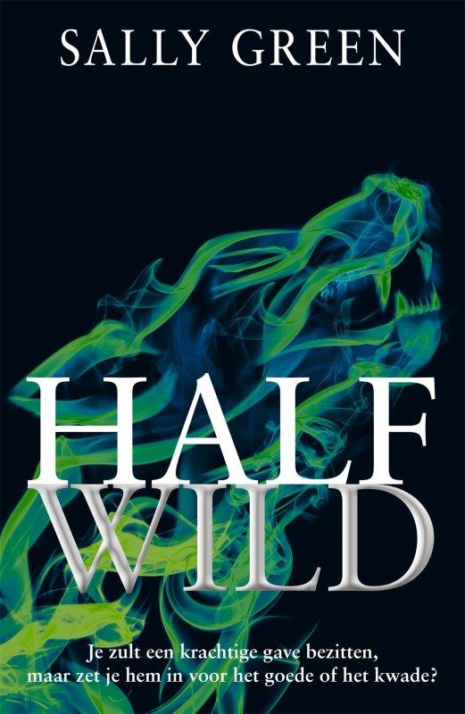 Sally Green - Half Wild