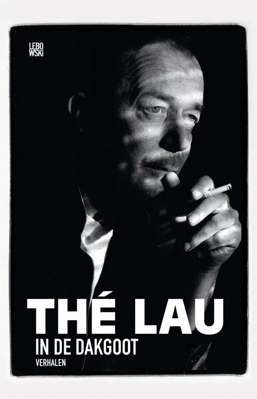 The Lau - In de dakgoot