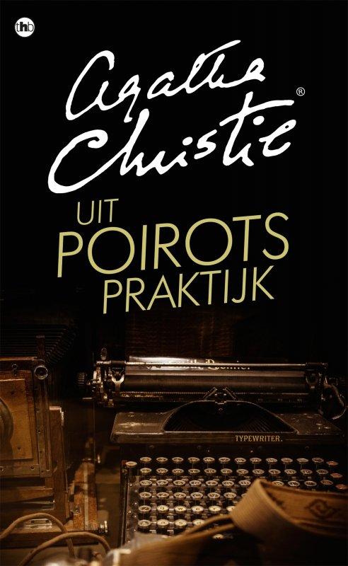 Agatha Christie - Uit Poirots praktijk