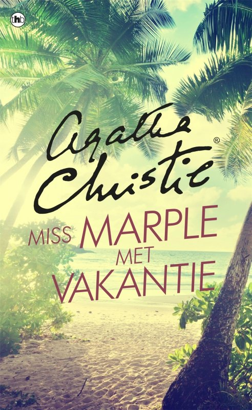 Agatha Christie - Miss Marple met vakantie