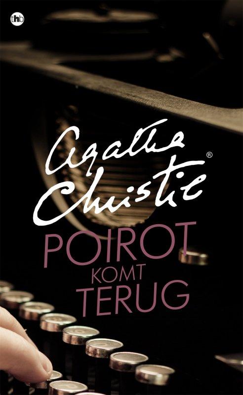 Agatha Christie - Poirot komt terug