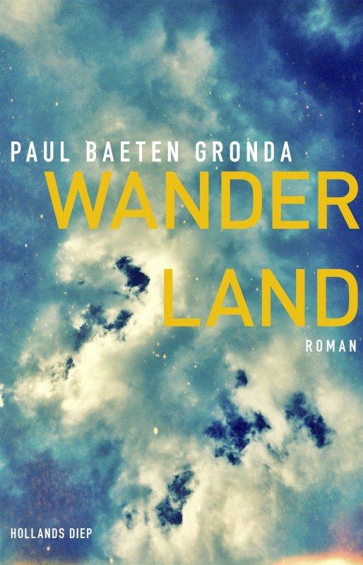Paul Baeten Gronda - Wanderland