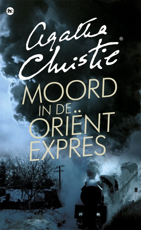 Agatha Christie - Moord in de Orient-Expres