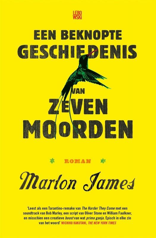 Marlon James - Een beknopte geschiedenis van zeven moorden