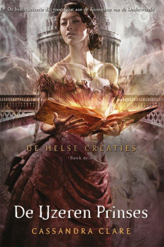 Cassandra Clare - De Helse Creaties 3 - De IJzeren Prinses