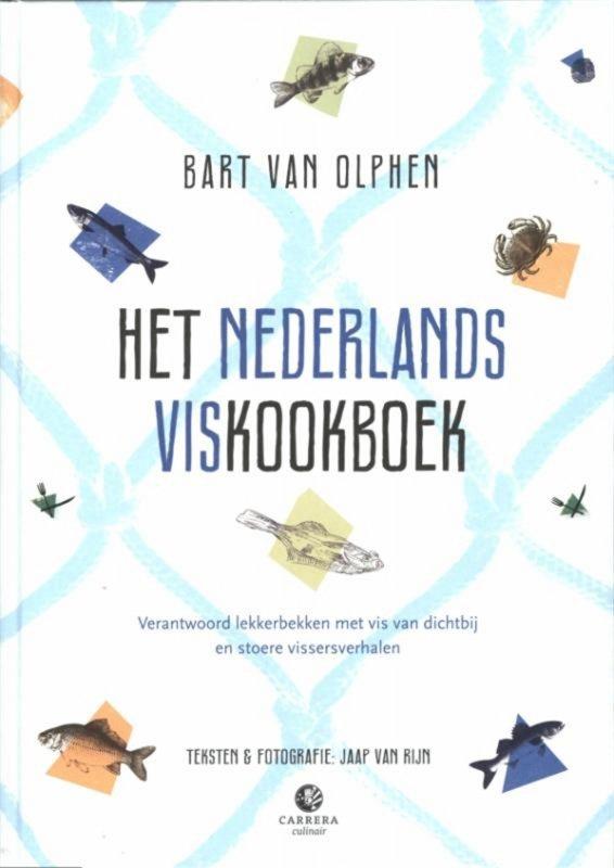 Bart van Olphen - Het Nederlands viskookboek